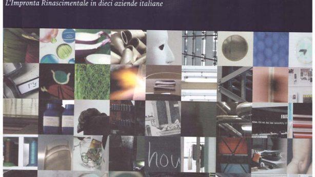 """Presentazione del libro """"Il Talento dell'Impresa – L'impronta rinascimentale in dieci aziende italiane"""""""