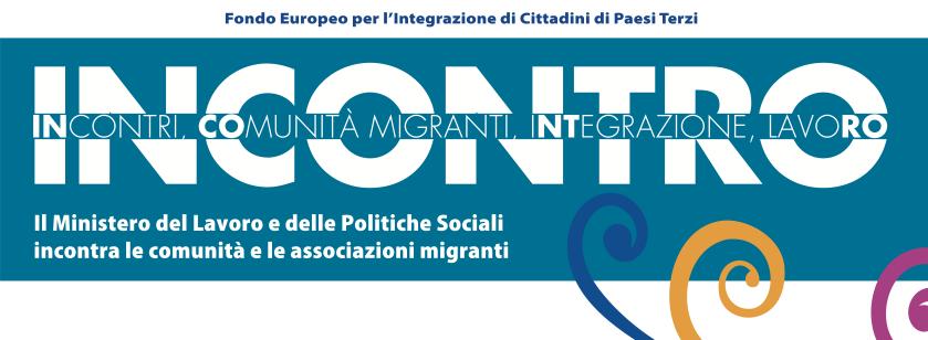 Campagna incontro IncontriComunità Migranti Integrazione Lavoro