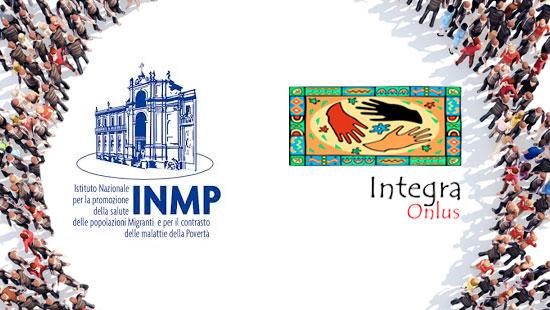 INTEGRA Onlus (Associazione per l'integrazione degli Immigrati) e INMP