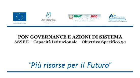Più risorse per il Futuro PON Governance e Azioni di Sistema