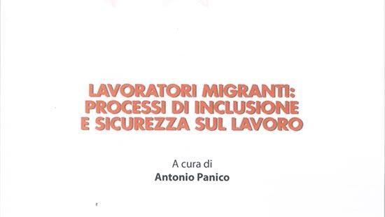 Lavoratori migranti: processi di inclusione e sicurezza sul lavoro